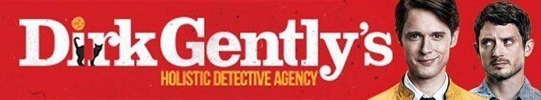 Dirk Gently's Holistic Detective Agency - Fix Everything